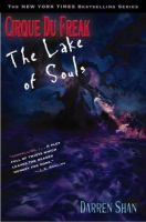 Cover image for The Lake of Souls. bk. 10 : Cirque du Freak series