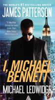 Cover image for I, Michael Bennett. bk. 5 Michael Bennett series