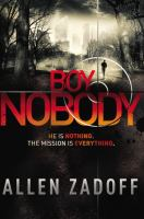 Cover image for Boy Nobody. bk. 1 : Unknown assassin series