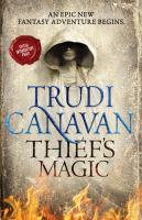 Cover image for Thief's magic. bk. 1 : Millennium's rule series