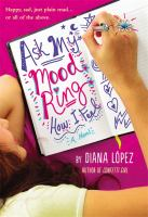 Cover image for Ask my mood ring how I feel