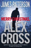Cover image for Merry Christmas, Alex Cross. bk. 19 : Alex Cross series