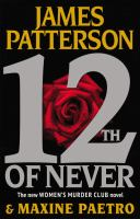 Cover image for 12th of never : Women's Murder Club series