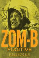 Cover image for Zom-B fugitive. bk. 11 : Zom-B series