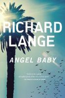 Imagen de portada para Angel baby A Novel.