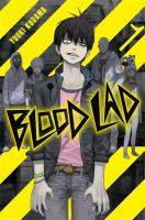 Cover image for Blood lad. Vol. 1 [graphic novel]
