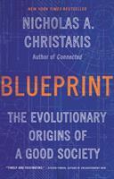 Cover image for Blueprint : the evolutionary origins of a good society
