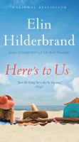 Cover image for Here's to us a novel