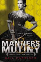 Cover image for Manners & mutiny Finishing School Series, Book 4.
