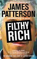 Cover image for Filthy rich [large print] : a powerful billionaire, the sex scandal that undid him, and all the justice that money can buy : the shocking true story of Jeffrey Epstein