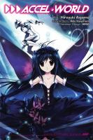 Cover image for Accel World. Vol. 1 [graphic novel]