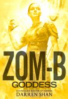 Cover image for Zom-B goddess. bk. 12 : Zom-B series