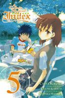 Cover image for A certain magical index. Vol. 5 [graphic novel]