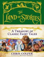 Cover image for The Land of Stories : a treasury of classic fairy tales