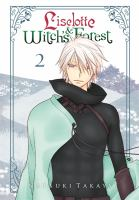 Cover image for Liselotte & Witch's forest. Volume 02 [graphic novel]