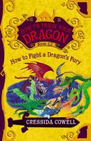 Cover image for How to fight a dragon's fury. bk. 12 : the heroic misadventures of Hiccup the Viking : Hiccup Horrendous Haddock III series