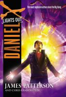 Cover image for Lights out. bk. 6 [large print] : Daniel X series