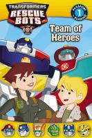 Cover image for Team of heroes : Transformers, Rescue Bots series