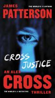 Cover image for Cross justice. bk. 23 [large print] : Alex Cross series
