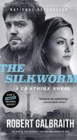 Cover image for The silkworm. bk. 2 Cormoran Strike series