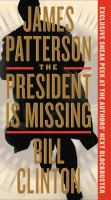 Cover image for The president is missing a novel
