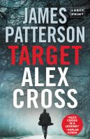 Cover image for Target. bk. 26 Alex Cross