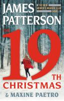 Cover image for The 19th Christmas. bk. 19 : Women's Murder Club series