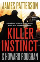 Cover image for Killer instinct. bk. 2 [large print] : Instinct series
