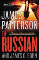 Cover image for The Russian. bk. 13 Detective Michael Bennett thriller series