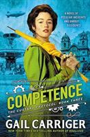 Cover image for Competence. bk. 3 : Custard protocol series