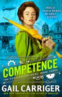 Cover image for Competence The Custard Protocol Series, Book 3.