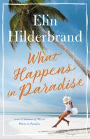 Cover image for What happens in paradise. bk. 2 : Paradise series