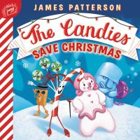 Cover image for The Candies save Christmas [board book]
