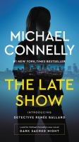 Cover image for The late show. bk. 1 Renée Ballard series