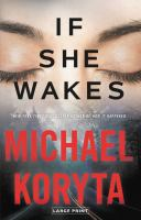 Cover image for If she wakes [large print]