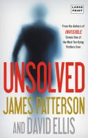 Cover image for Unsolved. bk. 2 [large print] : Invisible series