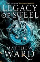 Cover image for Legacy of steel. bk. 2 : Legacy trilogy series