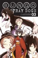 Cover image for Bungo stray dogs. Vol. 03 [graphic novel]