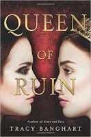 Cover image for Queen of ruin. bk. 2 : Grace and fury series