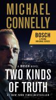 Cover image for Two kinds of truth. bk. 20 [large print] : Harry Bosch series