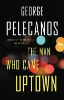 Cover image for The man who came uptown