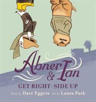 Cover image for Abner & Ian get right-side up