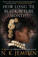 Cover image for How long 'til black future month?