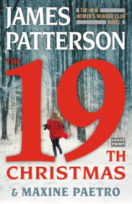 Cover image for The 19th Christmas. bk. 19 Women's Murder Club series