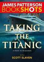 Cover image for Taking the Titanic : BookShots series