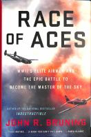 Cover image for Race of aces : WW II's elite airmen and the epic battle to become the master of the sky