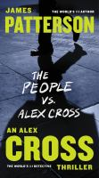 Cover image for The people vs. Alex Cross. bk. 25 Alex Cross series