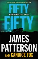 Cover image for Fifty, fifty. bk. 2 Detective Harriet Blue series