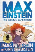 Cover image for Max Einstein, the genius experiment. bk. 1