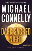 Cover image for Dark sacred night. bk. 1 Ballard and Bosch series